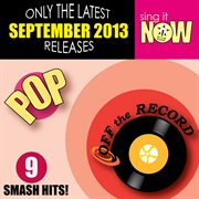 Sep 2013 Pop Smash Hits