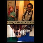 White Blanche