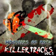 Monsters of Rock - Killer Tracks, Vol. 5