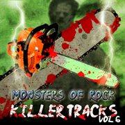 Monsters of Rock - Killer Tracks, Vol. 6