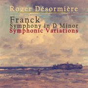 Franck: Symphony in D Minor, Symphonic Variations