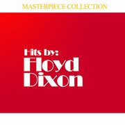 Hits by Floyd Dixon