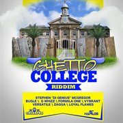 Ghetto College Riddim