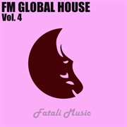 Fm Global House - Vol.4