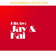 Hits by Jay & Kai