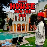 House Pon the Hill - Single