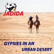 Gypsies in An Urban Desert