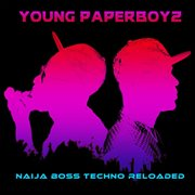 Naija boss techno reloaded cover image