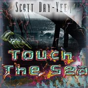 Touch the Sea - Ep
