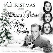 Christmas With the Andrews Sisters and Bing Crosby