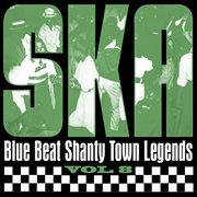 Ska - blue beat shanty town legends, vol. 8 cover image