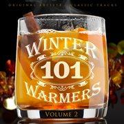 101 Winter Warmers, Vol. 2