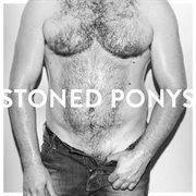 Stoned Ponys