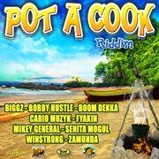 Pot A Cook Riddim