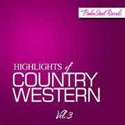 Highlights of Country Western, Vol. 3