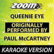 Queenie Eye (originally by Paul Mccartney) [karaoke Version]