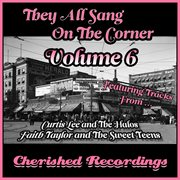 They All Sang on the Corner, Vol. 6