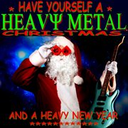 Have yourself a heavy metal christmas cover image