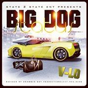 Big Dog Status