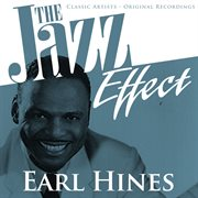 The Jazz Effect - Earl Hines
