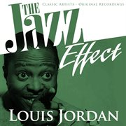 The jazz effect - louis jordan cover image