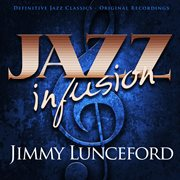 Jazz Infusion - Jimmy Lunceford