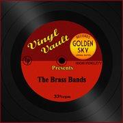 Vinyl Vault Presents the Brass Bands