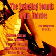 The Swinging Sounds of the Thirties - 50 Original Tracks