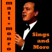 Matt monro sings and more cover image