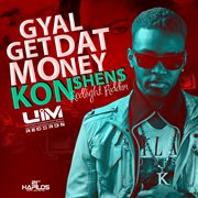 Gyal Get That Money - Single