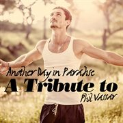 Another day in paradise: a tribute to phil vassar cover image