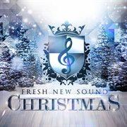 Fresh New Sound Christmas - Ep