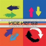Vice versa compiled by dj psylaxx cover image