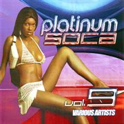 Platinum Soca Vol. 9