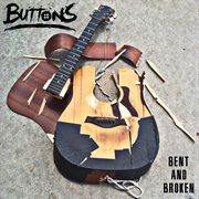 Bent and Broken - Ep