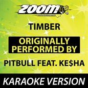 Timber (originally by Pitbull Feat. Ke$ha) [karaoke Version]