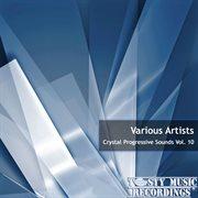 Crystal Progressive Sounds Vol. 10