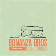 Doing drugs cover image