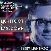 Lightfoot at Lansdown