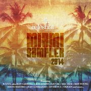 Celestial Recordings Miami Sampler 2014