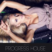 Progress House, Vol. 11