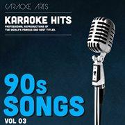 Karaoke Masters 90s Songs, Vol. 3