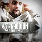Gaudium - Best of My Sets, Vol. 10