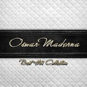 Best Hits Collection of Osmar Maderna