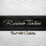 Best Hits Collection of Ricardo Tanturi