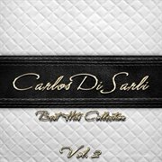 Best Hits Collection of Carlos Di Sarli, Vol. 2