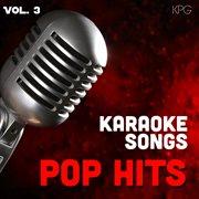 Karaoke Singers Pop Hits, Vol. 3