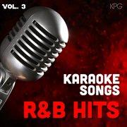 Karaoke Singers R&b Hits, Vol. 3