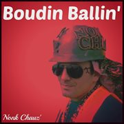 Boudin Ballin' - Single