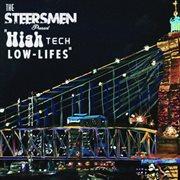 High-tech Low Lifes